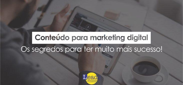 Conteúdo para marketing digital, os segredos para ter muito mais sucesso!
