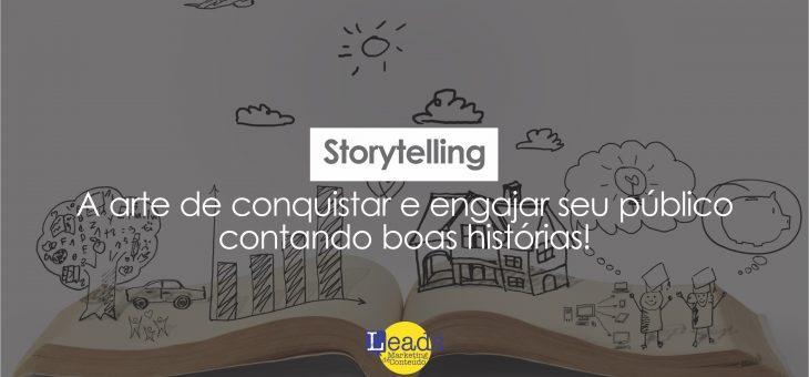 Storytelling – A arte de conquistar e engajar seu público contando boas histórias